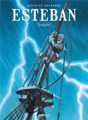 Esteban t.2 ; traqués - Couverture - Format classique