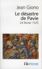 Le désastre de Pavie ; 24 février 1525 - Couverture - Format classique