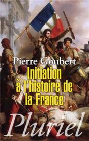 Initiation à l'histoire de la France - Couverture - Format classique