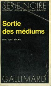 Collection : Serie Noire N° 1528 Sortie Des Mediums - Couverture - Format classique