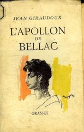 L Apollon De Bellac. - Couverture - Format classique