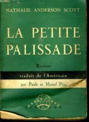 La Petite Palissade. - Couverture - Format classique