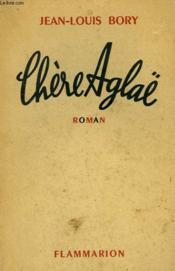 Chere Aglaë. - Couverture - Format classique