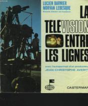 La Television Entre Les Lignes - Couverture - Format classique