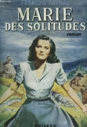 Marie Des Solitudes - Couverture - Format classique