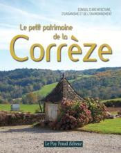 Le petit patrimoine de la Corrèze - Couverture - Format classique