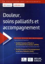 Douleur, soins palliatifs et accompagnements - Couverture - Format classique