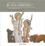 Martyrs de Lyon, exemples pour notre monde - Couverture - Format classique