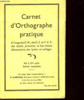 Carnet D'Orthographe Pratique - Pour Les Lacces De Cm, Cs, Fep - Couverture - Format classique