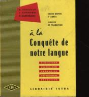 A La Conquete De Notre Langue - 2° Annee - Couverture - Format classique