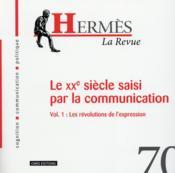 Hermes N.70 ; Le Xxe Siècle De La Communication - Couverture - Format classique