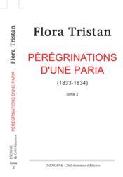 Pérégrinations d'une paria t.2 (1833-1834) - Couverture - Format classique