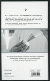 Le lexique culinaire Ferrandi ; tout le vocabulaire de la cuisine et de la pâtisserie de A à Z expliqué en 1500 définitions et photographies - 4ème de couverture - Format classique
