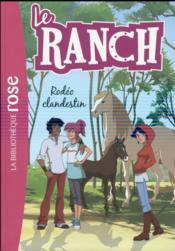 Le ranch T.16 ; rodéo clandestin - Couverture - Format classique
