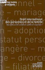 Droit international des personnes er de la famille ; quel tribunal est compétent, quelle loi s'applique ? - Couverture - Format classique
