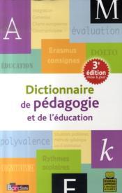 Dictionnaire de pédagogie et de l'éducation (3e édition) - Couverture - Format classique