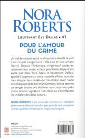 Lieutenant Eve Dallas T.41 ; pour l'amour du crime - 4ème de couverture - Format classique