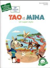 Mes premières lectures ; Tao et Mina ; un super stylo - Couverture - Format classique