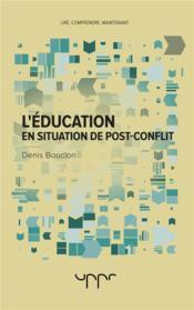 L'education en situation de post-conflit - Couverture - Format classique