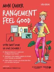 MON CAHIER ; rangement feel good ; votre sweet home va vous cocooner ! (édition 2017) - Couverture - Format classique