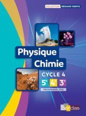 Regaud-Vento ; physique-chimie ; cycle 4 ; manuel de l'élève ; programme 2016 - Couverture - Format classique
