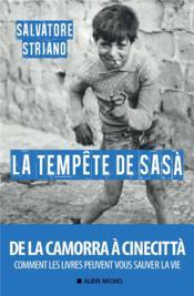 La tempête de Sasa ; de la Camorra à cinecittà - Couverture - Format classique