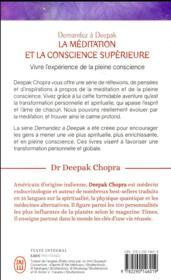 Demandez à Deepak Chopra ; la méditation et la conscience supérieure - 4ème de couverture - Format classique