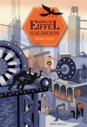 Gustave Eiffel et les âmes de fer - Couverture - Format classique