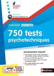 Concours ; 750 test psychotechniques (édition 2019/2020) - Couverture - Format classique