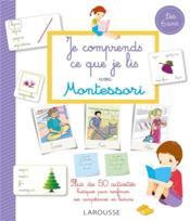 Je comprends ce que je lis avec Montessori - Couverture - Format classique