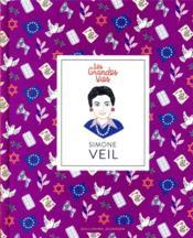 Les grandes vies ; Simone Veil - Couverture - Format classique