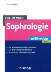 Aide-mémoire ; sophrologie ; en 68 notions (2e édition) - Couverture - Format classique