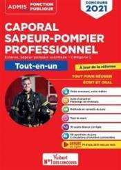 Caporal sapeur-pompier professionnel concours 2021-2022 ; concours externe et sapeur-pompier volontaire - Couverture - Format classique