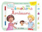 Les livres-ardoises ; mes émotions Montessori ; 3/6 ans - Couverture - Format classique