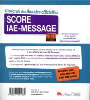 L'intégrale des annales officielles Score IAE-Message 2021 (24e édition) - 4ème de couverture - Format classique