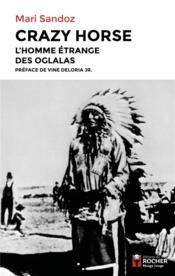 Crazy Horse : l'homme étrange des Oglalas - Couverture - Format classique