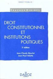 Droit constitutionnel et institutions politiques - 2e ed. - Intérieur - Format classique
