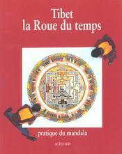 Tibet, La Roue Du Temps - Pratique Du Mandala - Intérieur - Format classique