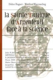 La sainte tunique d'argenteuil face à la science - Couverture - Format classique