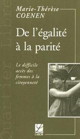 De l'egalite a la parite ; le difficile acces des femmes a la citoyennete - Intérieur - Format classique