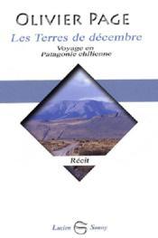 Les terres de decembre, voyage en patagonie chilienne - Couverture - Format classique
