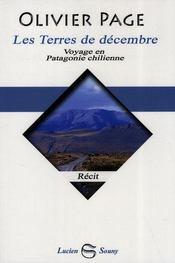 Les terres de decembre, voyage en patagonie chilienne - Intérieur - Format classique