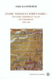 Entre vosges et foret-noire pouvoirs, terroirs et villes de l'oberrhein, 1250-1350 - Intérieur - Format classique