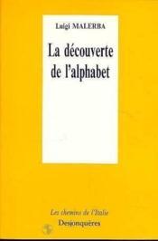 La Decouverte De L'Alphabet - Couverture - Format classique