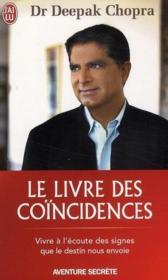 telecharger Le livre des coincidences – vivre a l'ecoute des signes que le destin nous envoie livre PDF/ePUB en ligne gratuit