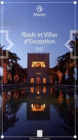 Maroc ; riads et villas d'exception (edition 2007-2008) - Intérieur - Format classique