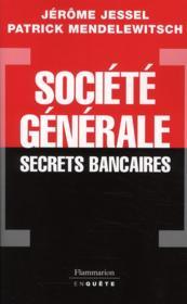 Société générale, secrets bancaires - Couverture - Format classique