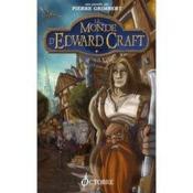 Le monde d'Edward Craft t.1 - Couverture - Format classique