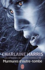 telecharger Les mysteres de Harper Connelly t.1 – murmures d'outre-tombe livre PDF en ligne gratuit