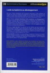 L'aide européenne au développement ; quelle contribution à la réduction de la pauvreté dans le monde - 4ème de couverture - Format classique